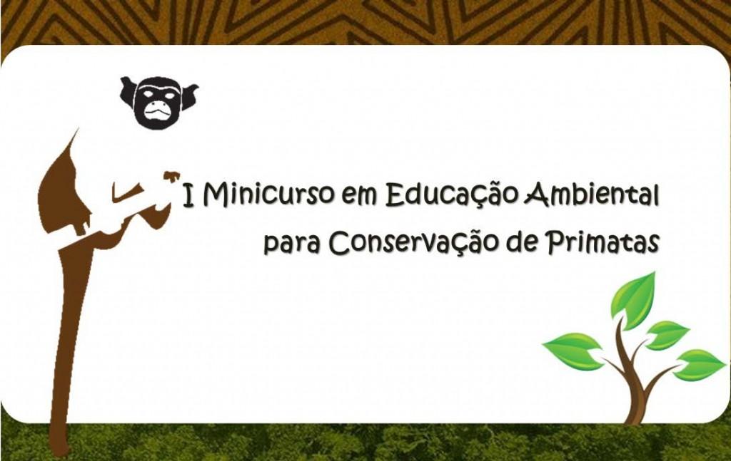 I minicurso em educação ambiental para conservação de primatasI